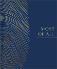 Most of All: A Legacy Book for Capturing the Stories of a Lifetime Cover Image