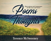 Poems and Thoughts: Observations and Commentary on Life, Love and Nature Cover Image