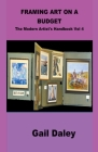 Framing Art On A Budget Cover Image