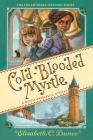 Cold-Blooded Myrtle (Myrtle Hardcastle Mystery 3) Cover Image