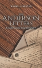 The Anderson Letters: A Swedish Family's Emigration History Cover Image