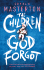 The Children God Forgot Cover Image