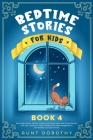 Bedtime Stories for Kids: Bed Night Short Stories, Poems and Fairy Tales with Great Morals and Life Lessons to Help Children Increase Imaginatio Cover Image