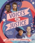Voices of Justice: Poems about People Working for a Better World (Who Did It First?) Cover Image
