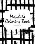 Mandala Coloring Book for Teens and Young Adults (8x10 Coloring Book / Activity Book) (Mandala Coloring Books #5) Cover Image