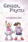 Gender Pirates: An Assigned Male Comics collection Cover Image