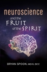 Neuroscience and the Fruit of the Spirit Cover Image