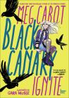 Black Canary: Ignite Cover Image