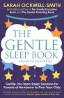 The Gentle Sleep Book: Gentle, No-Tears, Sleep Solutions for Parents of Newborns to Five-Year-Olds Cover Image