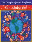 The Complete Jewish Songbook for Children Cover Image