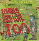 Zombies Need Love Too Cover Image
