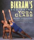 Bikram's Beginning Yoga Class Cover Image
