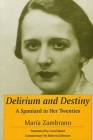 Delirium and Destiny: A Spaniard in Her Twenties (Suny Series) Cover Image