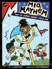 Mia Mayhem and the Super Family Field Day Cover Image