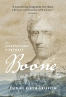Boone: An Unfinished Portrait Cover Image
