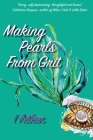 Making Pearls From Grit Cover Image