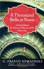 A Thousand Bells at Noon: A Roman Reveals the Secrets and Pleasures of His Native City Cover Image