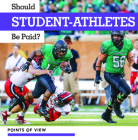 Should Student-Athletes Be Paid? (Points of View) Cover Image