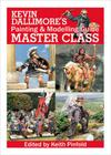 Kevin Dallimore S Painting and Modelling Guide: Master Class Cover Image
