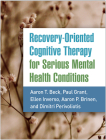 Recovery-Oriented Cognitive Therapy for Serious Mental Health Conditions Cover Image