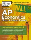 Cracking the AP Economics Micro & Macro Exams, 2020 Edition: Practice Tests & Proven Techniques to Help You Score a 5 (College Test Preparation) Cover Image