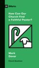How Can Our Church Find a Faithful Pastor? Cover Image