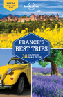 Lonely Planet France's Best Trips (Trips Country) Cover Image