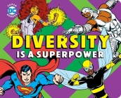 Diversity is a Superpower (DC Super Heroes) Cover Image