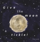 Give the moon a tickle! Cover Image