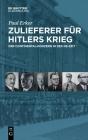 Zulieferer Für Hitlers Krieg: Der Continental-Konzern in Der Ns-Zeit Cover Image