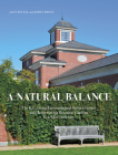 A Natural Balance: The K.C. Irving Environmental Science Centre and Harriet Irving Botanical Gardens at Acadia University Cover Image