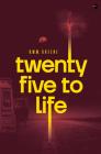 Twenty-Five to Life Cover Image
