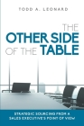 The Other Side of the Table: Strategic Sourcing from a Sales Executive's Point of View Cover Image