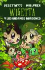 Wigetta Y Los Gusanos Guasones Cover Image