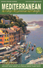 Mediterranean by Cruise Ship: The Complete Guide to Mediterranean Cruising Cover Image