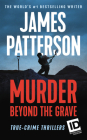 Murder Beyond the Grave (James Patterson's Murder Is Forever #3) Cover Image