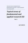 Topical areas of fundamental and applied research XXI. Vol. 2 Cover Image