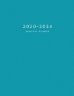 2020-2024 Monthly Planner: Large Five Year Planner with Blue Cover Cover Image