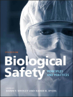 Biological Safety: Principles and Practices Cover Image