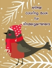 Animal Coloring Book for Kindergarteners: Coloring Pages for Boys, Girls, Fun Early Learning, Toddler Coloring Book Cover Image