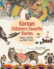 Korean Children's Favorite Stories: Fables, Myths and Fairy Tales Cover Image