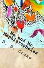 Me and Mr. Mephistopheles Cover Image