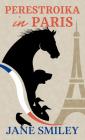 Perestroika in Paris Cover Image