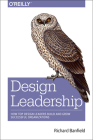 Design Leadership: How Top Design Leaders Build and Grow Successful Organizations Cover Image