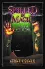 Skilled in Magic - Five on an Ancient Trail: Skilled in Magic Book 2 Cover Image