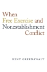 When Free Exercise and Nonestablishment Conflict Cover Image