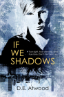 If We Shadows Cover Image
