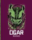 Cigar Rhino: Aficionado - Cigar Bar Gift - Cigarette Notebook - Humidor - Rolled Bundle - Flavors - Strength - Cigar Band - Stogies Cover Image