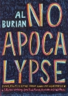 No Apocalypse: Punk, Politics, and the Great American Weirdness (Punx) Cover Image
