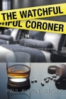 The Watchful Coroner Cover Image